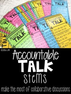 Make the most of your student collaborative discussions by using these Accountable Talk stems to get students communicating effectively.
