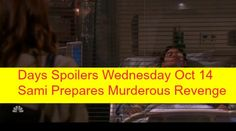 """Days of Our Lives"" spoilers for Wednesday, October 14, tease that Sami's (Alison Sweeney) sadness will finally hit. Lucas (Bryan Dattilo) has been blubbering"