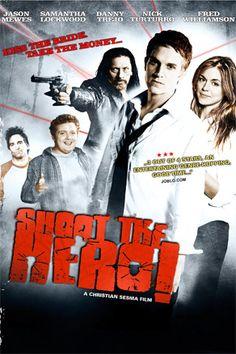 Shoot the Hero Poster « Samantha Lockwood