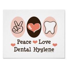 Peace, love, and dental hygiene! :)