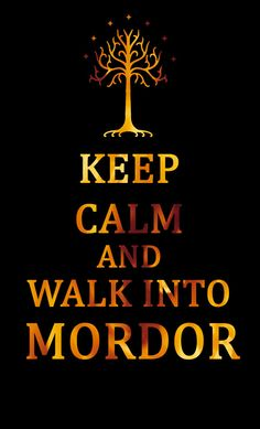 ...but one does not simply... oh ok BTW: I made like 16 LOTR & Hobbit boards and am in the process of moving my pins around. Just so you know :) thanks~~~ Heather S