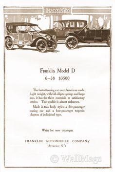 Franklin Model D Car Ad From 1912. Scanned from an original 1912 The Outlook magazine.
