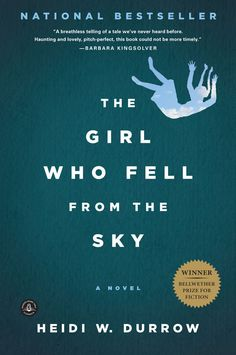 The Girl Who Fell From the Sky by Heidi W. Durrow | 29 Awesome Books With Strong Female Protagonists