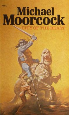 Michael Moorcock: City of the Beast