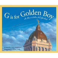 G is for Golden Boy: Manitoba - to read aloud for Canada Quilt Project