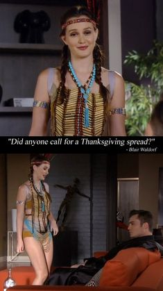 "Blair Waldorf trying to intice Chuck Bass out of his bad mood, dressing up as Pocahontas, well it is her favourite holiday, in the episode ""It's Really Complicated""....... #ChairGossipGirl"