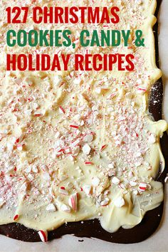 127 Christmas Cookies, Candy & Holiday Recipes | browneyedbaker.com  Breakfast, Drinks& Sweets. It's all here!