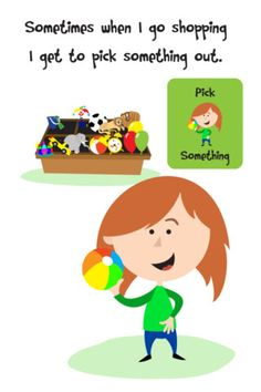 Going Shopping Social Story – A Story About Good Store Behavior For Children with Autism, Down Syndrome & Special Needs ($2.99)   Going shopping is a story and simple visual tool aimed towards children who have behaviors in stores caused by always wanting to pick out a toy or treat for themselves to buy.