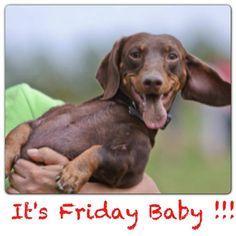 It's Friday Baby!!!!!.