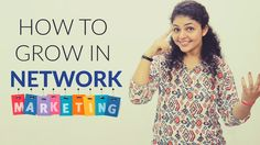 How To Grow In Network Marketing Business | Network Marketing Tips