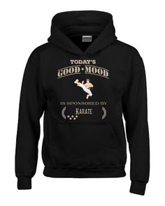 Todays Good Mood Is Sponsored By Karate - Hoodie – Cool Jerseys