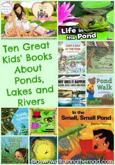 Looking for great books to learn about ponds, lakes, and rivers? Here are ten kids' books for reading about these environments.