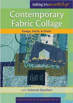 Contemporary Fabric Collage: Design, Stitch & Finish: divExplore fabric collage using a variety of materials, including sheers and other unexpected fabrics, as well as free-motion work and hand-stitched details./p/div Collage Design, Collage Art, Collage Video, Create Collage, Collage Techniques, Contemporary Fabric, Free Motion Quilting, Art Quilting, Book Quilt