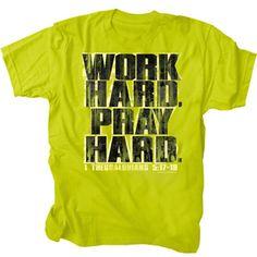Pray Like It's Your Job | Work Hard Pray Hard