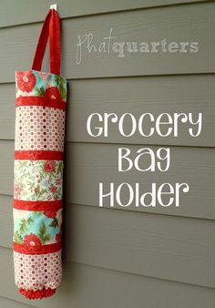 Grocery bag holder | 25+ easy sewing projects