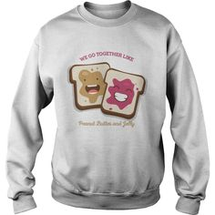 Bff Sweatshirts Peanut Butter Jelly - Bff Shirts - bff Hoodies - A tree is known by its fruit;he who sows courtesy reaps friendship Bff Sweatshirts, Friends Sweatshirt, Bff Shirts, Hoodies, Best Friend T Shirts, Birthday Gifts For Best Friend, Yarn Colors, Bestfriends, Jelly