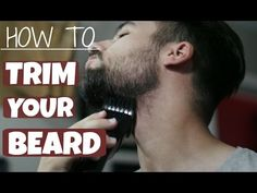 Men's Grooming: 5 Tips and Tricks for Trimming Your Beard or Mustache - YouTube