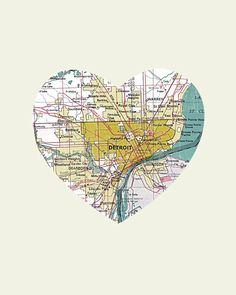 Might have to buy one (or two) of these. Great gift idea! Detroit City Heart Map  8x10 Art Print by LuciusArt on Etsy, $18.00