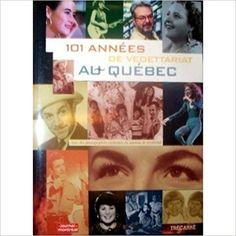 101 ANS DE VEDETTARIAT AU QUEBEC: Amazon.ca: Collectif: Books Baseball Cards, Movie Posters, Amazon, Books, Livres, Livros, Amazons, Riding Habit, Amazon River