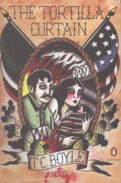 The tortilla curtain , T.C. Boyle, 9780143119074, 11/19/15