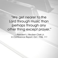 """•Beautiful """"Music washes away from the soul the dust of everyday life."""" •""""Music has the power to transport us from the hard realities of day-to-day living, to a peaceful, beautiful realm in which we can find a renewed perspective of life."""" ... Enjoy more uplifting images and inspirational messages from General Conference (of The Church of Jesus Christ of Latter-day Saints lds.org) http://facebook.com/223271487682878"""
