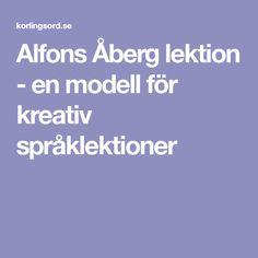 Alfons Åberg lektion - en modell för kreativ språklektioner