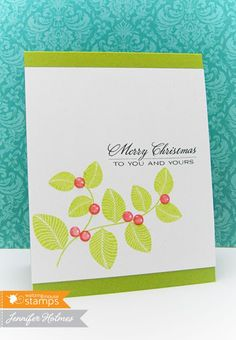The sentiment is a favorite from Cottage Christmas. I kept things simple on this card, but did add Glossy Accents to make those berries come to lif