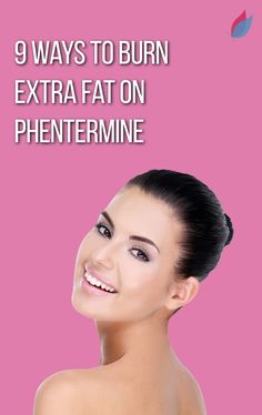 9 Ways to Burn Extra Fat on Phentermine Weight Loss Goals, Easy Weight Loss, Weight Loss Motivation, Fat Burning Diet, Fat Burning Workout, Diet Inspiration, Weight Loss Inspiration, Lose Fat, How To Lose Weight Fast