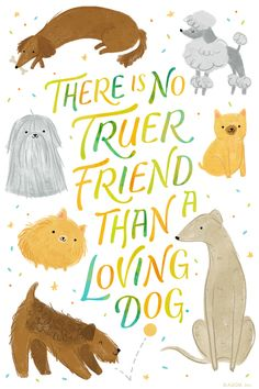 """No Truer Friend Natl Dog Day 8/26"" 