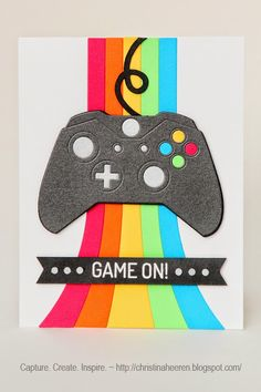 Game On ~ Capture. Create. Inspire.