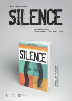 El próximo viernes 21 presentación del el libro Silence en Las Galletas, a las 20:30 horas en el Centro Cultural.