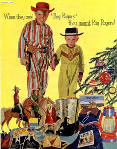A ROY ROGERS CHRISTMAS with a full array of official Roy Rogers merchandise - Magazine advertisment.