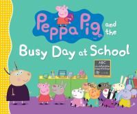 Fishpond United States, Peppa Pig and the Busy Day at School by Candlewick Press. Buy Books online: Peppa Pig and the Busy Day at School, ISBN Candlewick Press Mighty Girl Books, Timmy Time, Starting School, Back To School Gifts, School Days, Learning Numbers, Save The Children, Young Children, Peppa Pig
