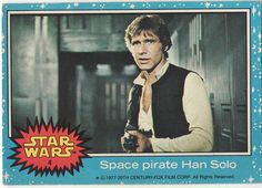 1977 Topps Star Wars Card Blue Series #4 Space Pirate Han Solo