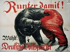 """Weimar Germany, election poster, """"Runter Dmit! - Deutsche Volkspartei"""". The German People's Party (DVP) was a national liberal party in Weimar Germany and a successor to the National Liberal Party of the German Empire. A right-wing liberal or conservative-liberal party, its most famous member was Chancellor and Foreign Minister Gustav Stresemann, a 1926 Nobel Peace Prize laureate."""