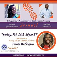 If you listen to the Steve Harvey morning show or watch the show you've probably seen tonights special guest Patrice Washington! She's an author speaker and media personality who moves the masses from debt to money mastery! Tune in to watch us live at 10 pm ET! Share & pass on to all your #entrepreneur friends! #boot2boom  Watch us at boot2boom.TV!
