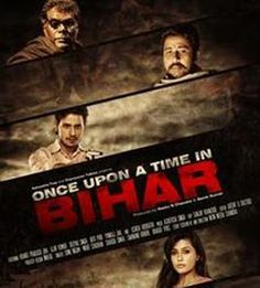 Once Upon A Time In Bihar (2015) Various Artist Mp3 Songs