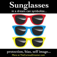 Dream dictionary meaning for the dream symbol: sunglasses. Lucid Dreaming, Dreaming Of You, Dream Facts, Jeremy Taylor, Facts About Dreams, Dream Dictionary, Dream Symbols, Dream Meanings, Im A Dreamer