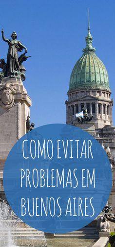 Como evitar problemas em Buenos Aires