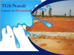 #TGSNandi Layouts a new addition to the residential layouts of #Devanahalli developed by TGS with all equal amenities and facilities.