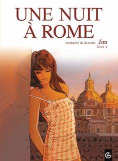 Une Nuit à Rome, avoir toujours vingt ans  - http://www.ligneclaire.info/une-nuit-a-rome-jim-grand-angle-9690.html