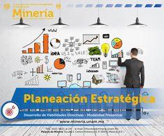 Con el #curso #PlaneaciónEstratégica se #capacitará al asistente en el diseño e #instrumentación de los #PlanesEstratégicos #corporativos. Visita www.mineria.unam.mx para más información.