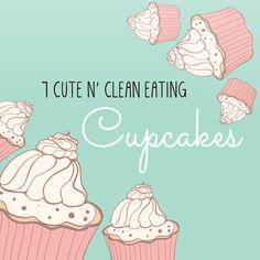 7 Cute n' Clean Eating Cupcakes #healthiercupcakes #sugarfreecupcakes #cupcakesrecipes #vegancupcakes #paleocupcakes