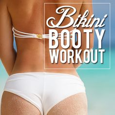 Maintain a bikini booty all year long with this Bikini Booty Workout Challenge!  #bikinibooty #workoutchallenge #buttworkouts