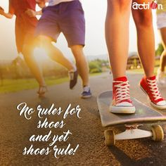 Shoes rule the world, who agrees?