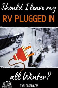 If you are a beginner RVer you might be wondering if you should leave your RV plugged in all winter. There are some benefits like preventing your RV plumbing, pump and water heater from freezing. But there are some cons to leaving your RV plugged in like the additional cost to your home energy. Check out this article for more great tips. #rvblogger #rvstorage #rvappliances #rvmaintenance #rvpluggedin #winterrv #rvplumbing #rvwaterheater Rv Water Heater, Gas Bill, Rv Storage, Rv Travel, Heating Systems, Plugs, Rv Battery, Camping For Beginners, Rv Hacks