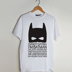 I Am Batman t shirt men and t shirt women by fashionveroshop