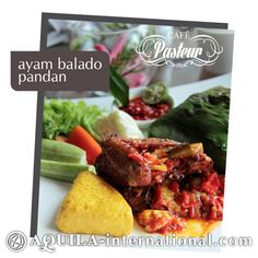 We invite you to savour exceptional dishes from our chef's recommendation: AYAM BALADO PANDAN : This Sumatrans cuisine suits well for those who love spicy food. The aroma of Pandan adds an extra flavour that will tantalize your taste buds. For reservations, please call Cafe Pasteur at (62 22) 203 9280 ext. 1612.