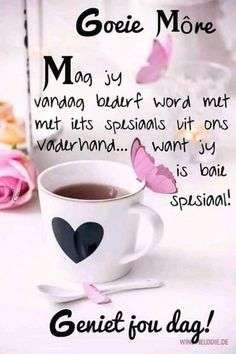 Good Morning Messages, Good Morning Greetings, Good Morning Wishes, Good Morning Quotes, Morning Pictures, Good Morning Images, Lekker Dag, Baby Boy Knitting Patterns, Afrikaanse Quotes