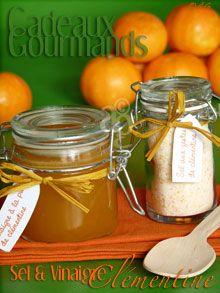 Cadeaux Gourmands : Sel aux zestes de clémentine & Vinaigre à la pulpe de clémentine